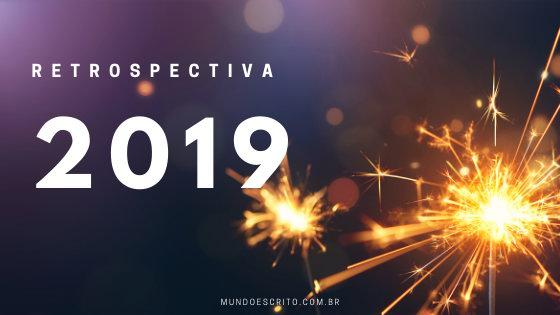 Retrospectiva 2019: reveja os principais conteúdos da Mundo Escrito