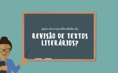 Textos Literários – como são revisados?