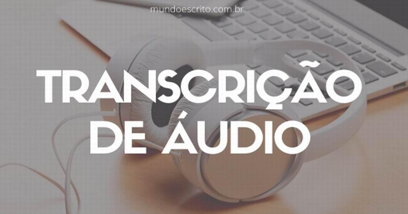 Tipos de transcrição de áudio