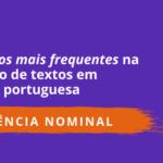Os erros mais frequentes na revisão de textos – Regência Nominal